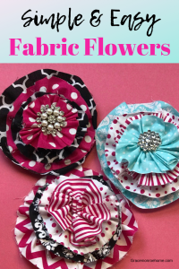 Quick and easy flowers made out of fabric.