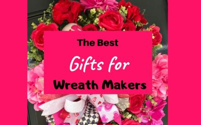 The Ultimate Gift Guide for Wreath Makers