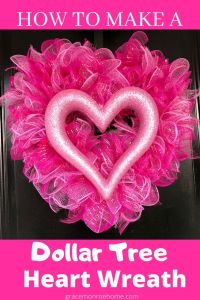 How to Make a Dollar Tree Heart Wreath