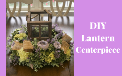 How to Make a Lantern Centerpiece