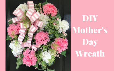 How to Make a Mother's Day Wreath