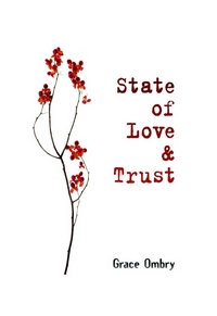 State of Love & Trust - review