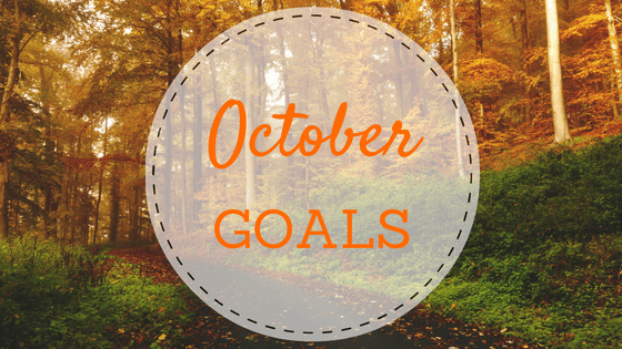 October Goals | Grace to Grow Blog