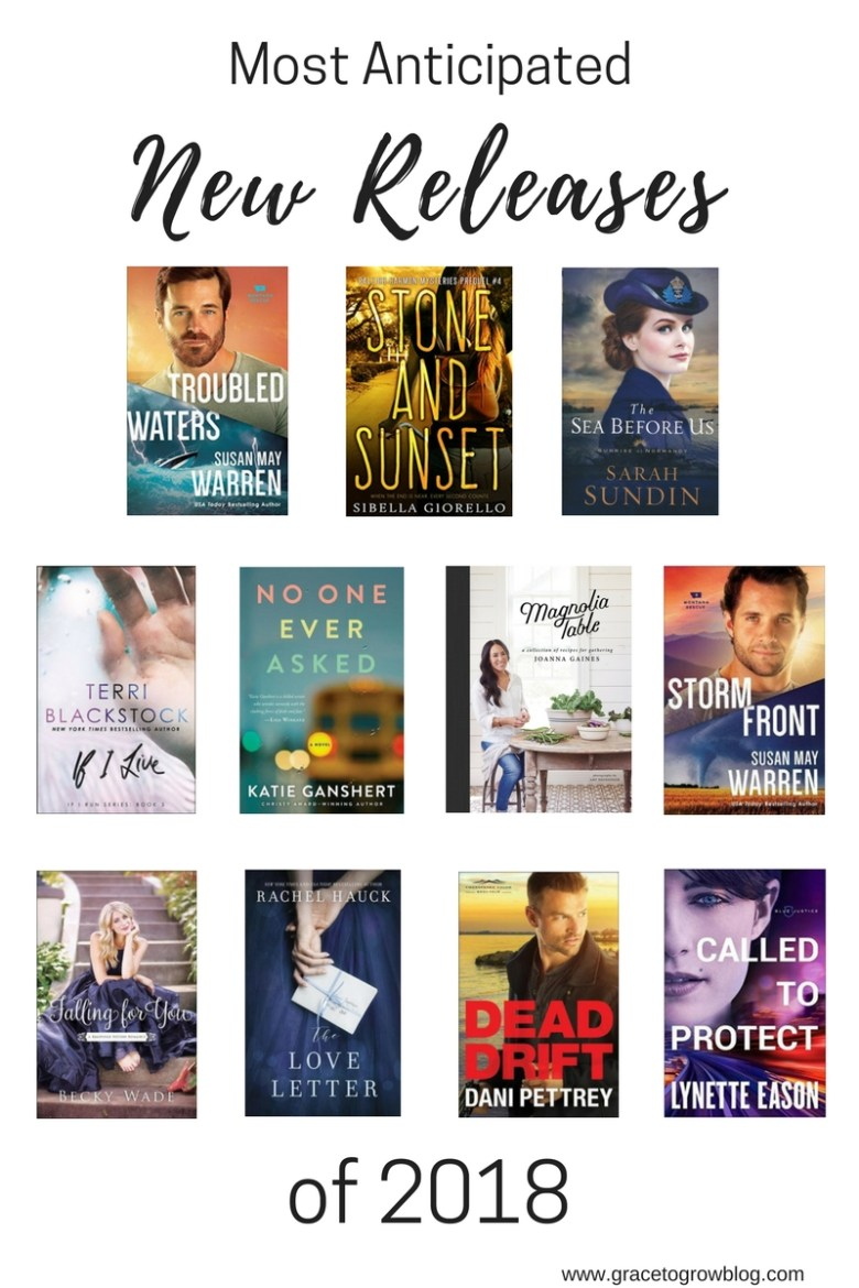 Most Anticipated New Releases of 2018   Grace to Grow Blog
