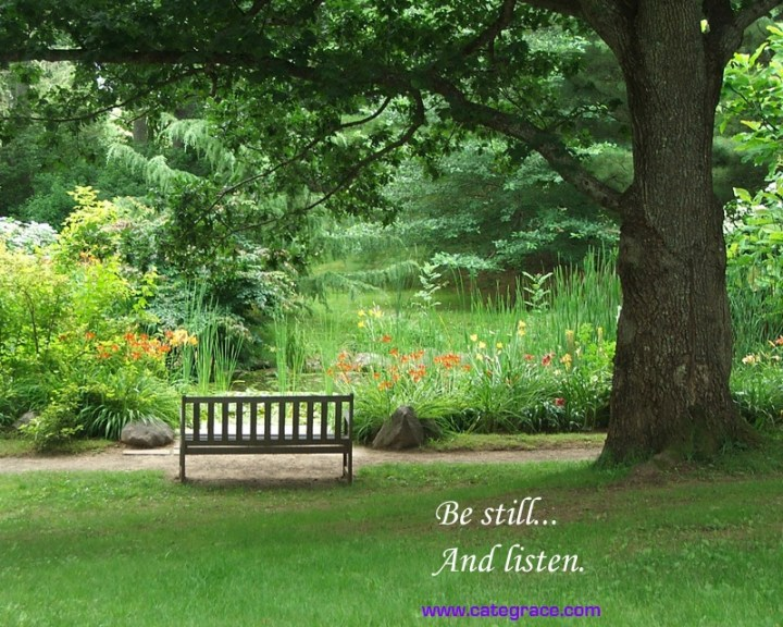 Be Still and Listen