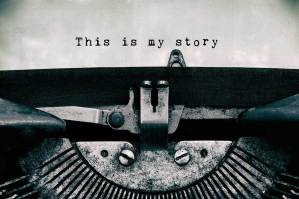 Antique typewriter with the words: this is my story