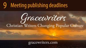 Sunset image with text: 9 Meeting publishing deadlines