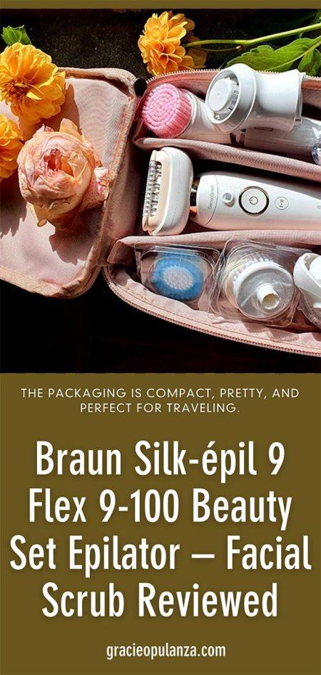 Braun Silk Epil 9 Flex 9100 Beauty Set Epilator - Facial Scrub Reviewed