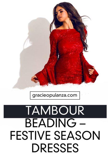 Tambour Beading - Festive Season Dresses
