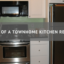 A Tale of a Townhome Kitchen Remodel