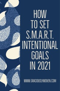how to make s.m.a.r.t. intentional goals in 2021