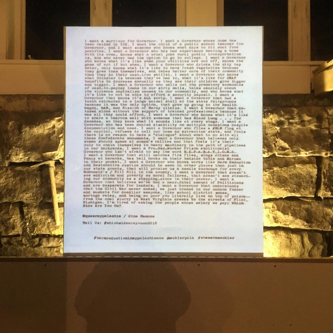 #whichsideareyouon  By Gina Mamone (@queerappalachia) invokes the spirit of Zoe Leonard's 'I want a Dyke for President' in the context of 2018 Appalachia and the opioid epidemic.  Part of our show opening now during #thomasartwalk  #shameonsackler #harmreductioninappalachianow  #whichsideareyouon2018