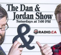 The Dan & Jordan Show: Saturdays @ 7