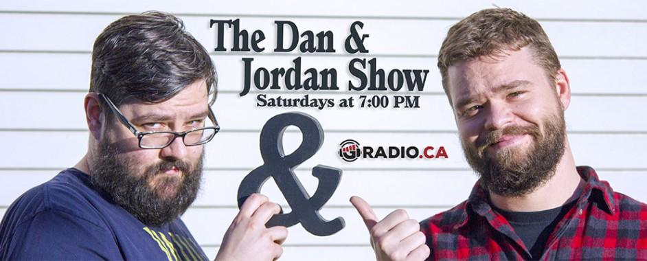 The Dan & Jordan Show: Saturdays @ 7