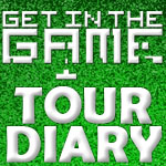 Day Nine : Get In The Game Tour 2014