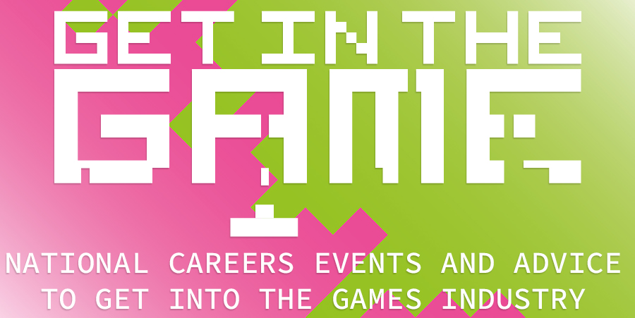 Sign up now for Get In The Game, our free careers events & games industry speakers at universities across the UK!