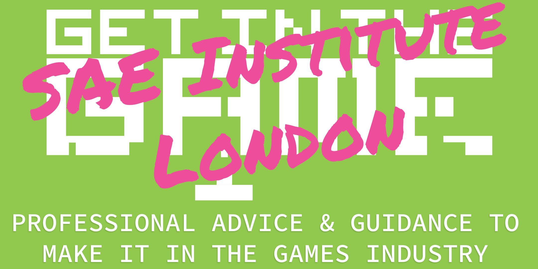 Get In The Game Careers Talks; SAE Institute