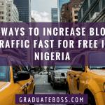Ways to Increase Blog Traffic Fast