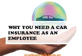 Why Car Insurance is Important For Employees
