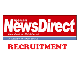 Nigerian NewsDirect Recruitment