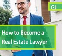 How to Become a Real Estate Lawyer