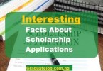 Interesting Facts About Scholarship Applications