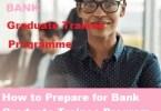 How to Prepare for Bank Graduate Trainee Program