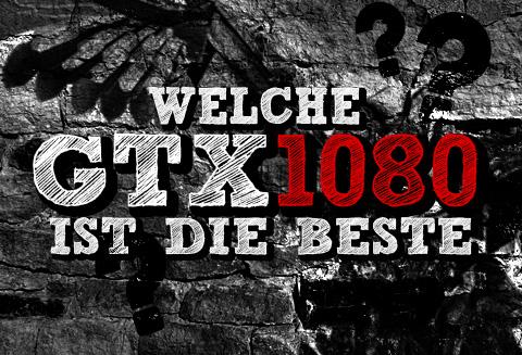 welche gtx 1080