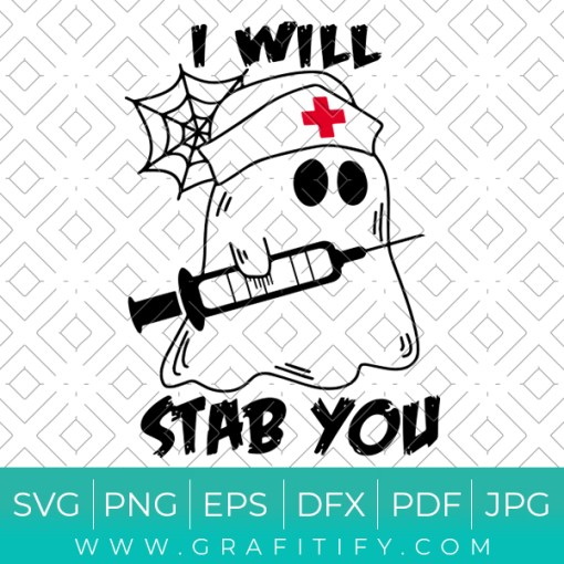 I Will Stab You Svg