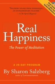 Real Happiness: the power of meditation - Sharon Salzberg