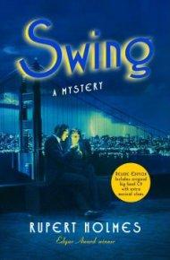 Swing: a novel  - Rupert Holmes