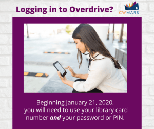 overdrive login - password now required! hint: it's the same as your library account!