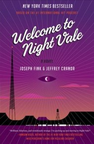 Welcome to Night Vale - Joseph Fink and Jeffrey Cranor