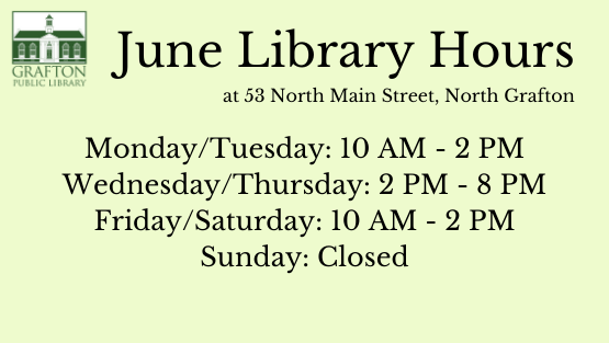 LIBRARY HOURS BEGINNING JUNE 1