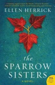 The Sparrow Sisters - Ellen Herrick
