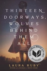 Thirteen Doorways, Wolves Behind Them All  - Laura Ruby