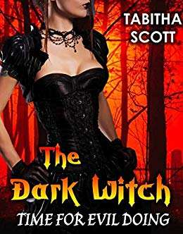 The dark witch time for evil doing