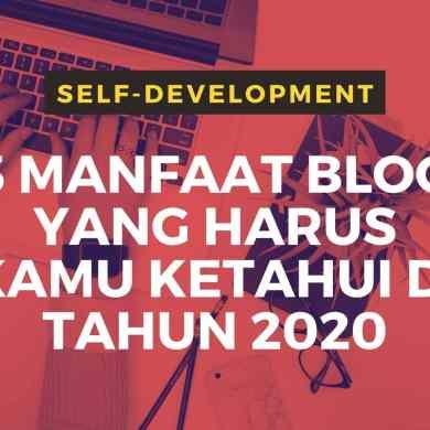 manfaat blog di tahun 2020