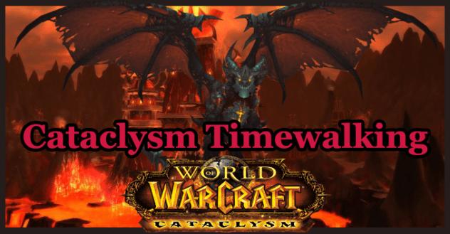 Cataclysm Timewalking Dungeon Event