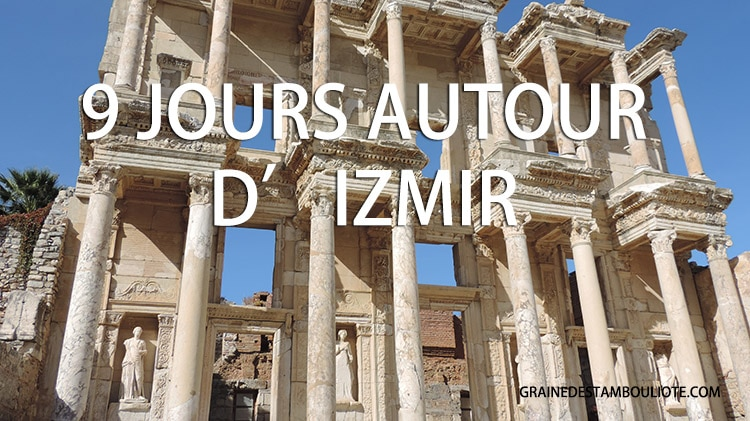 itinéraire de 9 jours autour d'izmir, pamukkale, ephese, dilek, sur la côte égéenne en Turquie