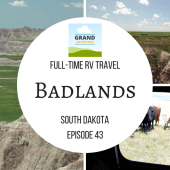 Episode 43: Badlands | RV travel South Dakota camping