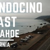 Episode 54: Mendocino Coast to Tahoe | RV travel California camping