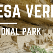 Episode 68: Mesa Verde National Park | Colorado RV travel camping