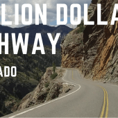 Episode 69: Million Dollar Highway | Colorado RV travel camping