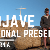 Episode 81: Mojave National Preserve | California RV travel camping