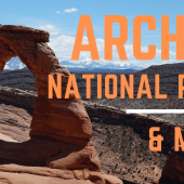 Episode 97: Arches National Park & Moab | Utah camping RV travel
