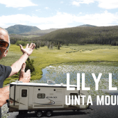 Episode 110: Lily Lake – Uinta Mountains | Utah RV travel camping