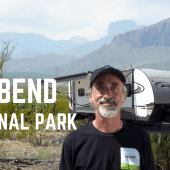 Ep. 119: Big Bend National Park | Texas RV travel camping