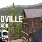 Ep. 209: Leadville, Colorado | RV travel camping history