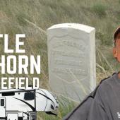 Ep. 210: Little Bighorn Battlefield | Custer's Last Stand Bridger Montana RV Travel Camping